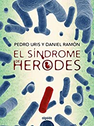 El síndrome de Herodes par Pedro Uris