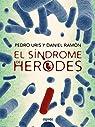 El síndrome de Herodes par Uris