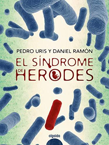 El síndrome de Herodes de Pedro Uris