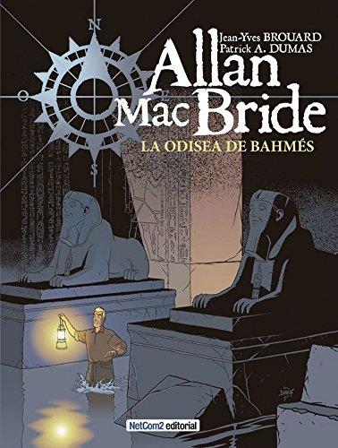 La Odisea de Bahmés (Allan MacBride)