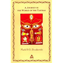 A Journey in the World of the Tantras