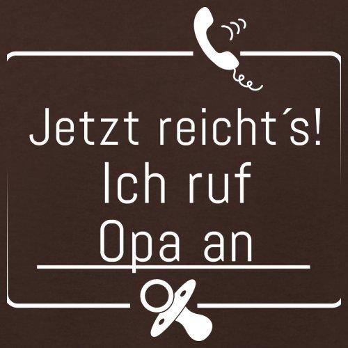 JETZT REICHT´S! ICH RUF OPA AN - Damen T-Shirt - 14 Farben Dunkles Schokobraun