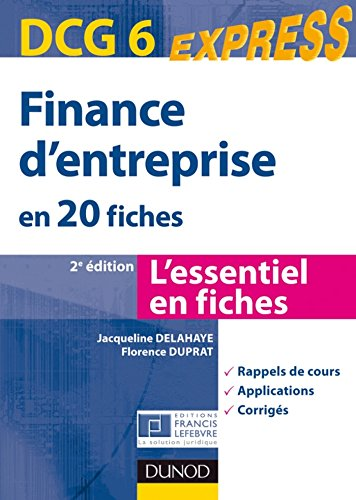 Finance d'entreprise - DCG 6-2e édition : en 20 fiches (DCG 6 - Finance d'entreprise - DCG 6 t. 1)