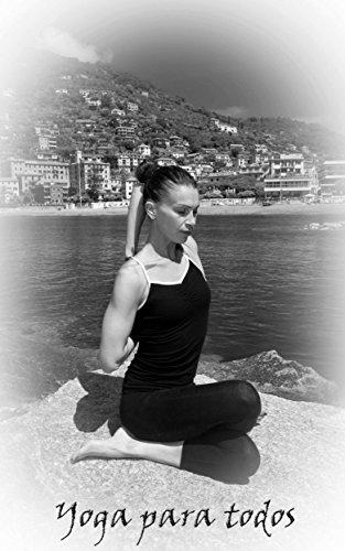 Yoga Para Todos eBook: Cristiano Pugno, Marcela Gutiérrez ...