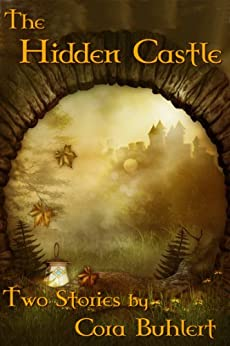 The Hidden Castle (The Star of Aronna Book 1) (English Edition) di [Buhlert, Cora]