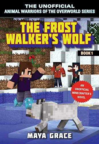 The Frost Walker's Wolf (The Unofficial Animal Warriors of the Ov Book 1) (English Edition)