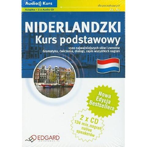Niderlandzki Kurs podstawowy: Audio Kurs dla poczatkujacych.