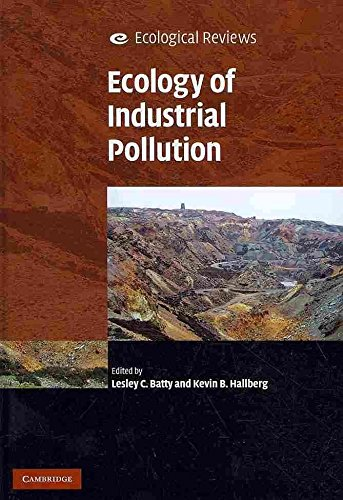 [(Ecology of Industrial Pollution)] [Edited by Lesley C. Batty ] published on (April, 2010)