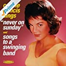 Connie Francis Sings ''Never On Sunday'' & ''Songs To A Swinging Band''