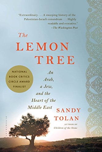 The Lemon Tree: An Arab, a Jew, and the Heart of the Middle East (English Edition) PDF Books
