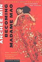 Becoming Madame Mao by Anchee Min (2001-04-15)
