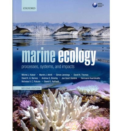 Portada del libro [(Marine Ecology: Processes, Systems, and Impacts)] [ By (author) Michel J. Kaiser, By (author) Martin Attrill, By (author) Simon Jennings, By (author) David N. Thomas, By (author) David K. A. Barnes, By (author) Jan G. Hiddink, By (author) Andrew S. Brierley, By (author) Hermanni Kaartokallio, By (author) Nicholas V. C. Polunin, By (author) David G. Raffaelli ] [September, 2011]