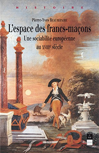 lespace-des-francs-macons-une-sociabilite-europeenne-au-xviiie-siecle-histoire