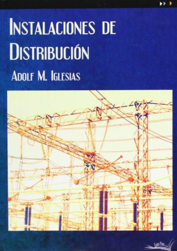 Instalaciones de distribución por Adolf M. Iglesias i Estradé
