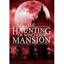 The Haunting Of Winchester Mansion: Book 2