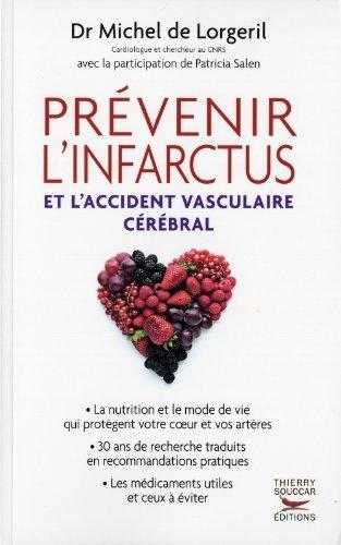 Prévenir l'infarctus et l'accident vasculaire cérébral de Michel de Lorgeril (2011) Broché