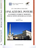 Scarica Libro I Palazzi del Potere Gli edifici storici e moderni per le istituzioni dello stato le case degli italiani (PDF,EPUB,MOBI) Online Italiano Gratis