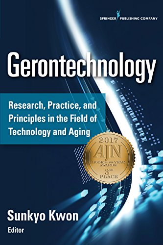 Gerontechnology: Research, Practice, and Principles in the Field of Technology and Aging (English Edition)