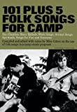 101 Plus 5 Folk Songs For Camp. Partitions pour Ligne De Mélodie, Paroles et Accords