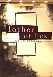 Father of Lies by Brian Evenson (1998-10-02)