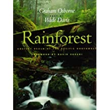 Rainforest: Ancient Realm of the Pacific Northwest by Graham Osborne (1998-08-02)