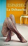 La débauche (French Edition)