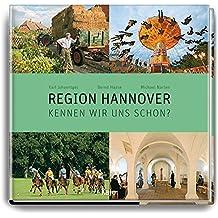 Region Hannover - Kennen wir uns schon?