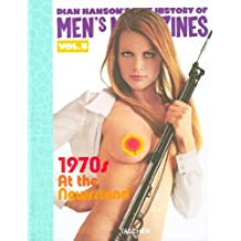 The History of Men's Magazines : Tome 5, 1970s  At th Newstand, édition trilingue français-anglais-allemand