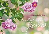 Vom Zauber meines Gartens - Christa Spilling-Nöker