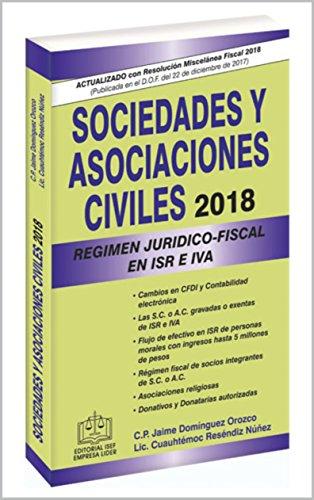 SOCIEDADES Y ASOCIACIONES CIVILES RÉGIMEN JURÍDICO-FISCAL EPUB ...