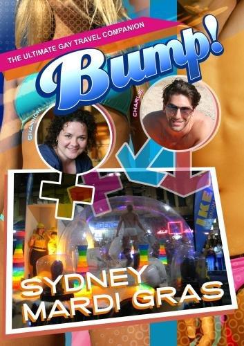 Bump-The Ultimate Gay Travel Companion Sydney Mardi Gras -