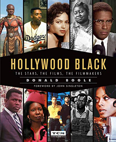 Hollywood Black: The Stars, the Films, the Filmmakers (Turner Classic Movies) Turner Classic