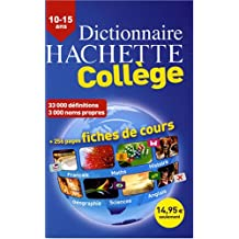 Dictionnaire Hachette Collège : 10-15 ans