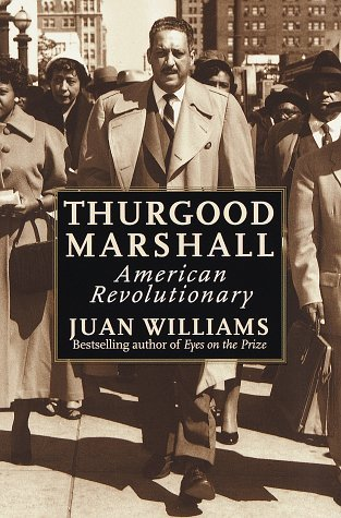 Thurgood Marshall, American Revolutionary by Juan Williams (1999-07-22)