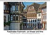 Faszination Fachwerk - an Weser und Ilme (Wandkalender 2019 DIN A3 quer): Fachwerk - begeisternde Holzbaukunst (Monatskalender, 14 Seiten ) (CALVENDO Orte)