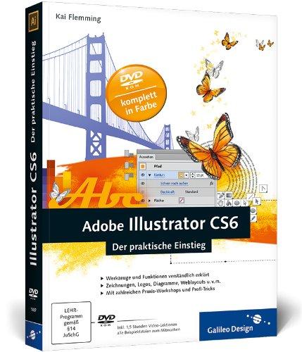 Adobe Illustrator CS6: Der praktische Einstieg Buch-Cover