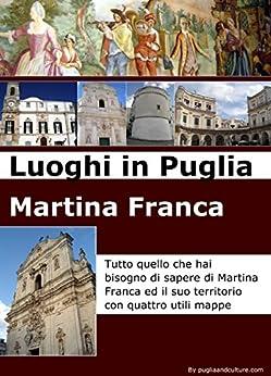 Luoghi in Puglia: Martina Franca di [Flore, Francesco]