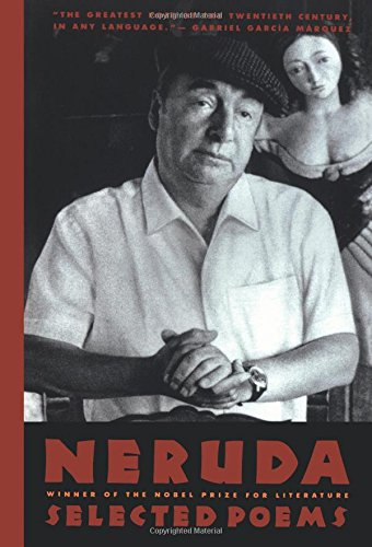 Neruda: Selected Poems: Selected Poems/Bilingual Edition