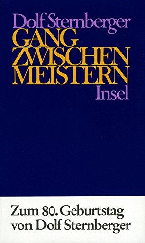 Schriften: VIII: Gang zwischen Meistern (Zwischen Den Gängen)