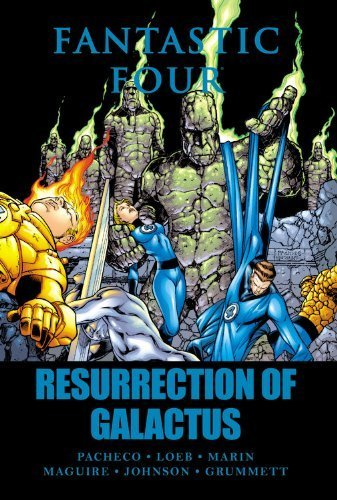 Fantastic Four: Resurrection of Galactus by Jeph Loeb (2011-01-26)