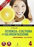 Scienza e cultura dell'alimentazione - Volume 4 - Enogastronomia/Servizi di sala e vendita + Quaderno delle competenze. Con Me book e Contenuti Digitali Integrativi online.