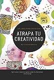 ATRAPA TU CREATIVIDAD: Un libro para Doodlear