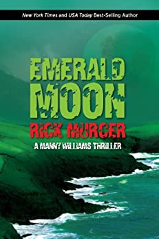 Emerald Moon (Manny Williams Series Book 3) (English Edition) par [Murcer, Rick]