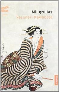 Mil grullas par Yasunari Kawabata