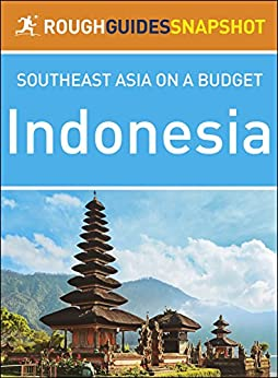 Indonesia (Rough Guides Snapshot Southeast Asia) by [Rough Guides Publisher]