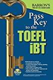 Pass Key to the TOEFL iBT: With MP3 Audio