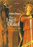 Das Engel-Orakel: Inspiration und Lebenshilfe - Ambika Wauters