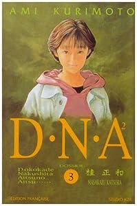 DNA² Réédition Tome 3