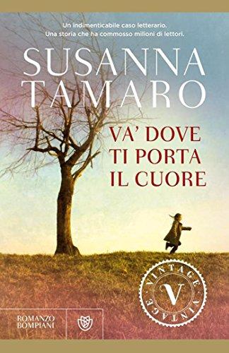 va-dove-ti-porta-il-cuore-vintage-italian-edition