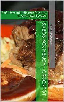 Sabos Kochbuch Crockpot/ Slow Cooker Image